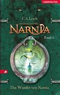 Die Chroniken von Narnia 1: Das Wunder von Narnia