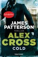 Cold - Alex Cross